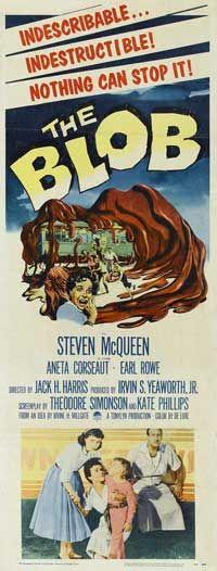 The Blob - Steve McQueen, excellent classic sci-fi!