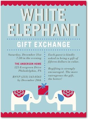 White Elephant Gift Exchange Invitations 10 Awesome Party Ideas Funny Christmas Party Invitations White Elephant Party White Elephant Gifts Exchange