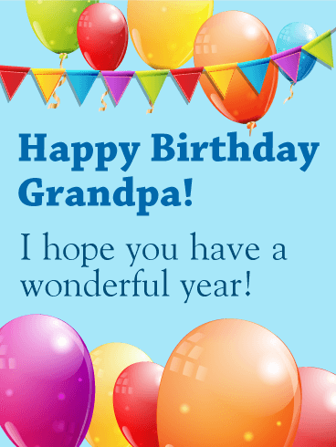 Birthday Balloon Card For Grandpa This Colorful Will Quickly Put Your Grandfather In A Celebration Mood Make His Special Day Even More