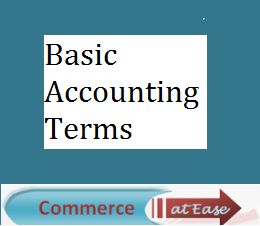 Basic Accounting Terms Commerceatease Accounting Basic Terms