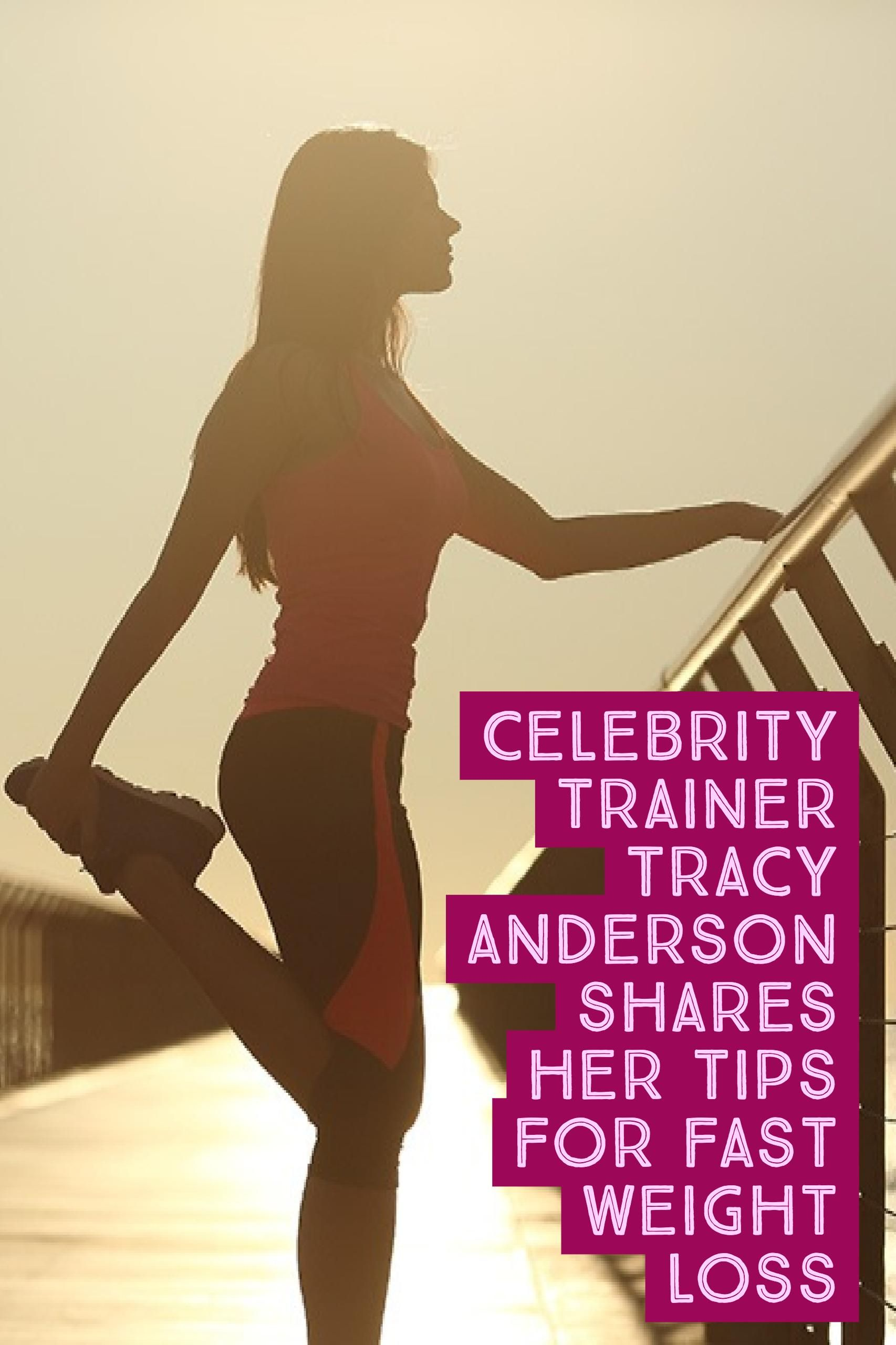 15 Rules from Tracy Anderson for Fast Weight Loss