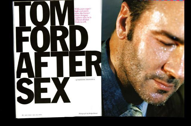Tom Ford. Ph by Marilyn Minter  New York Magazine
