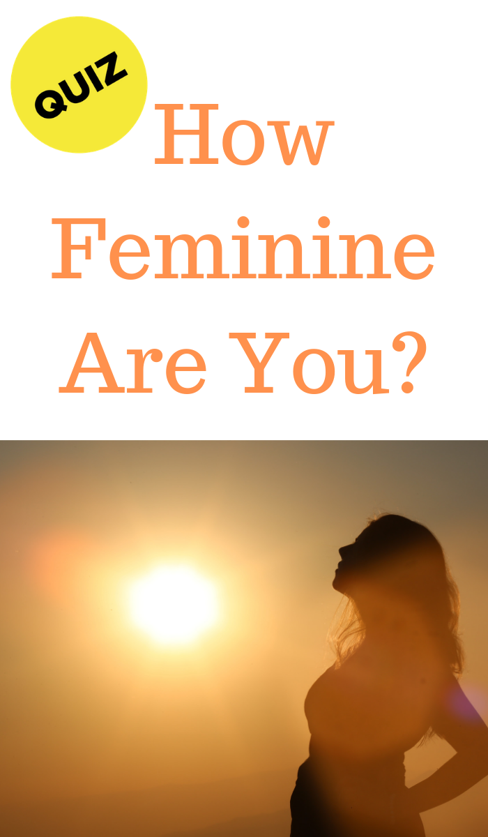 Ever wonder how feminine you come off to people #quiz