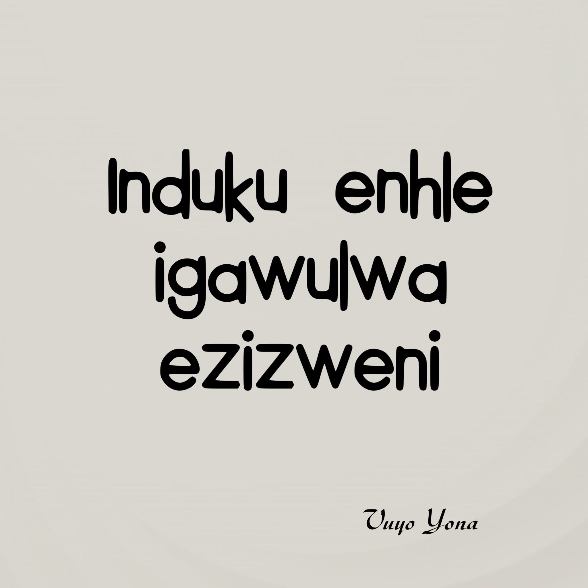 Pin By Sindisiwe Luvuno On Vunokazi Dime Designs Proverbs Deep Thoughts Quotes