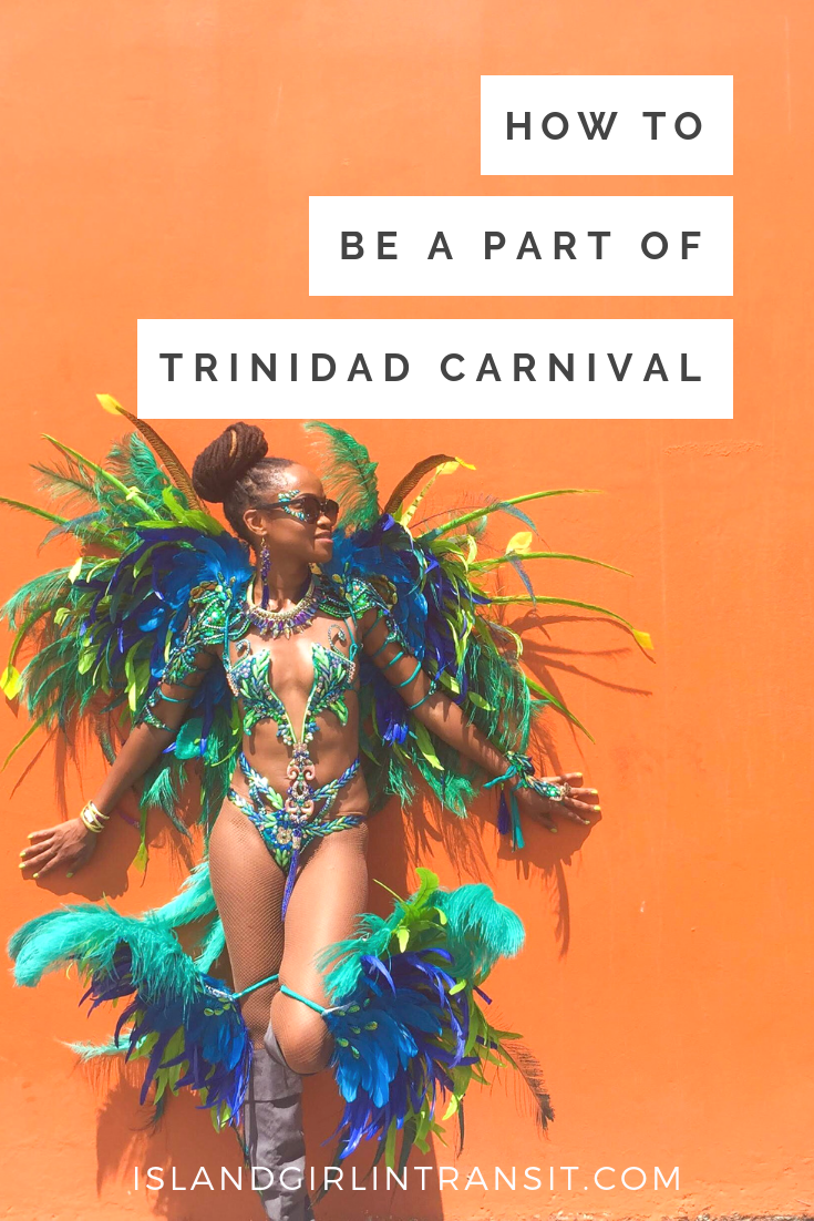 12 Step Guide to Playing Mas in Trinidad Carnival - Island Girl In-Transit