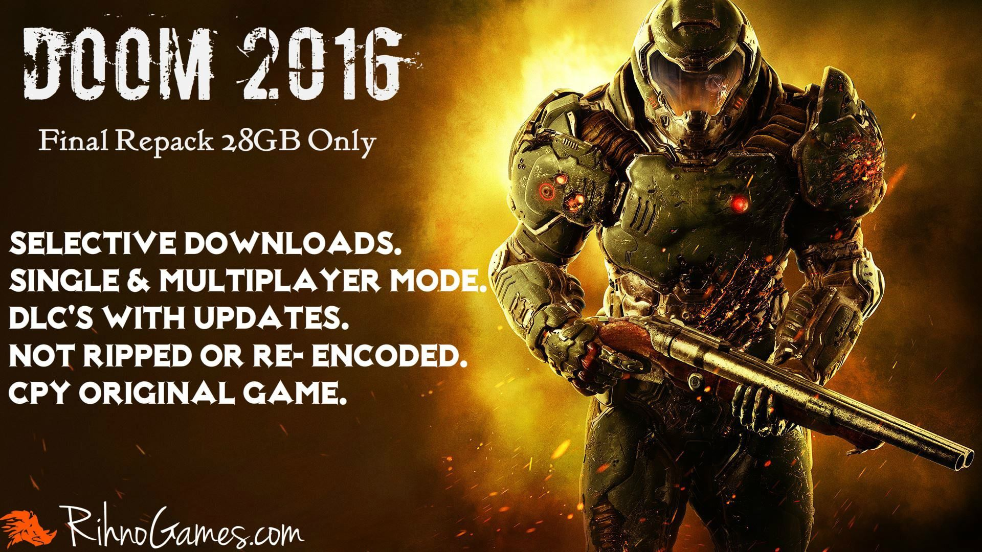 Doom 2016 Repack Only 28 GB Original CPY ISO Game  Selective