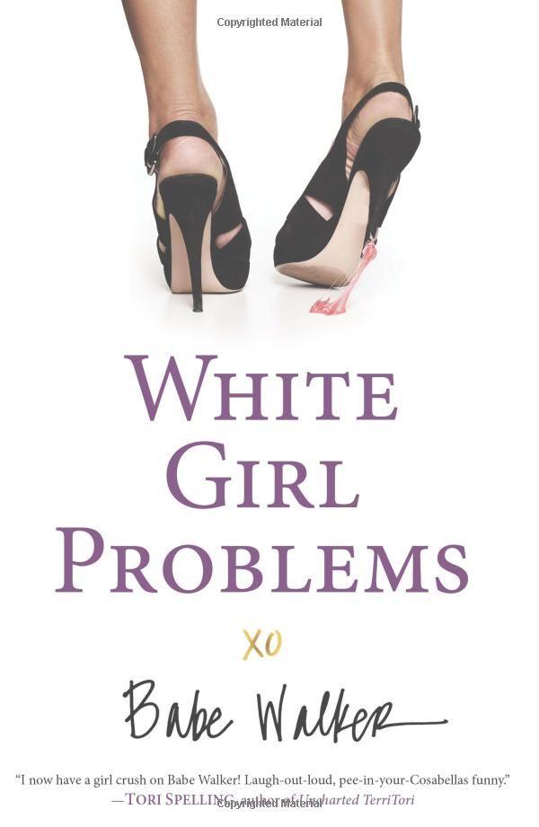 White Girl Problems. Love love love