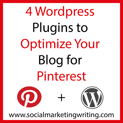 4 WordPress Plugins to Optimize Your Blog for Pinterest http://socialmarketingwriting.com/4-wordpress-plugins-to-optimize-your-blog-for-pinterest/