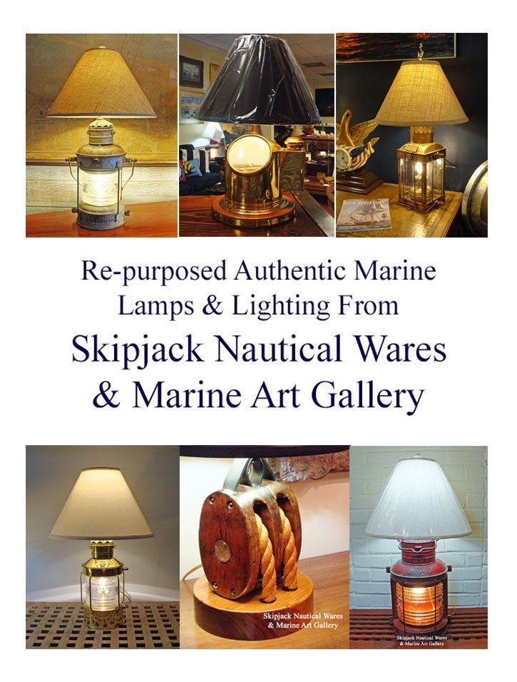 Skipjack S Re Purposed Nautical Table Lamps Created From Authentic Marine Lights And Other Nautical Wares Skipjack Nautical W Nautical Lamps Lamp Lamp Finial