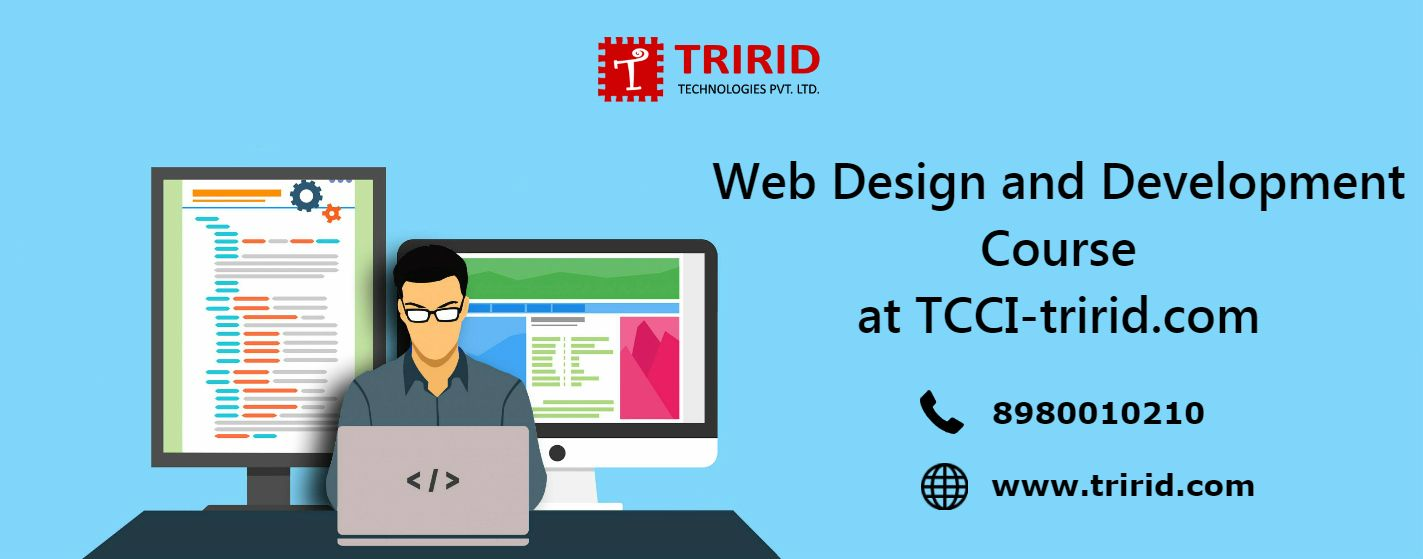 Web Design And Development Course At Tcci Tririd Com Web Development Design Web Design Web Design Course