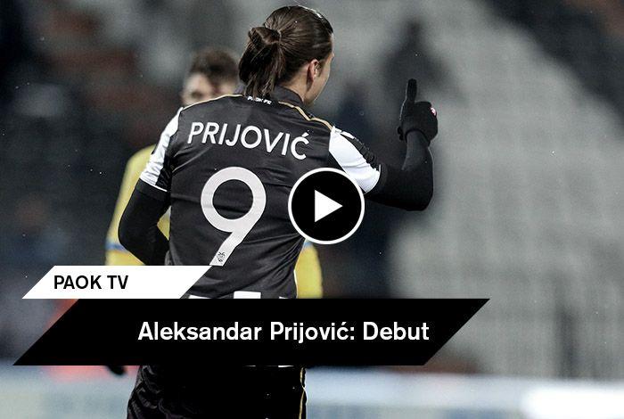 Ήταν η πρώτη του εμφάνιση με την ασπρόμαυρη φανέλα και συνδυάστηκε με γκολ. Ο Αλεξάνταρ Πρίγιοβιτς πάτησε γήπεδο μετά την μεταγραφή του και η κάμερα του PAOK TV τον ακολούθησε καταγράφοντας τις κινήσεις του στο γήπεδο αλλά και την εύστοχη εκτέλεση πέναλτι μαζί με τα πανηγύρια με τους συμπαίκτες του.
