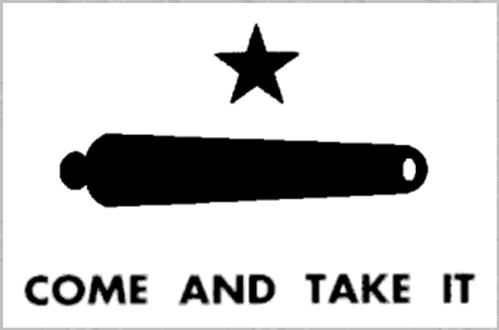Come And Take It Flag Come And Take It Historical Flags Today In History