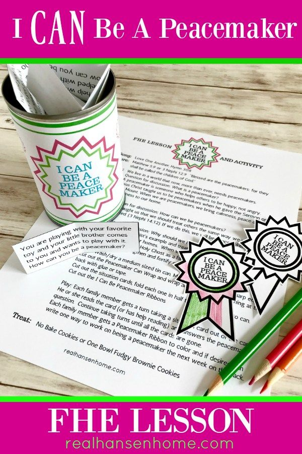 i can be a peacemaker fhe lesson fhe lessons free printables and