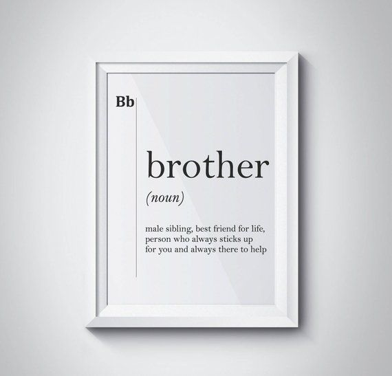 Brother Gift Ideas Definition Print For Big Quotes