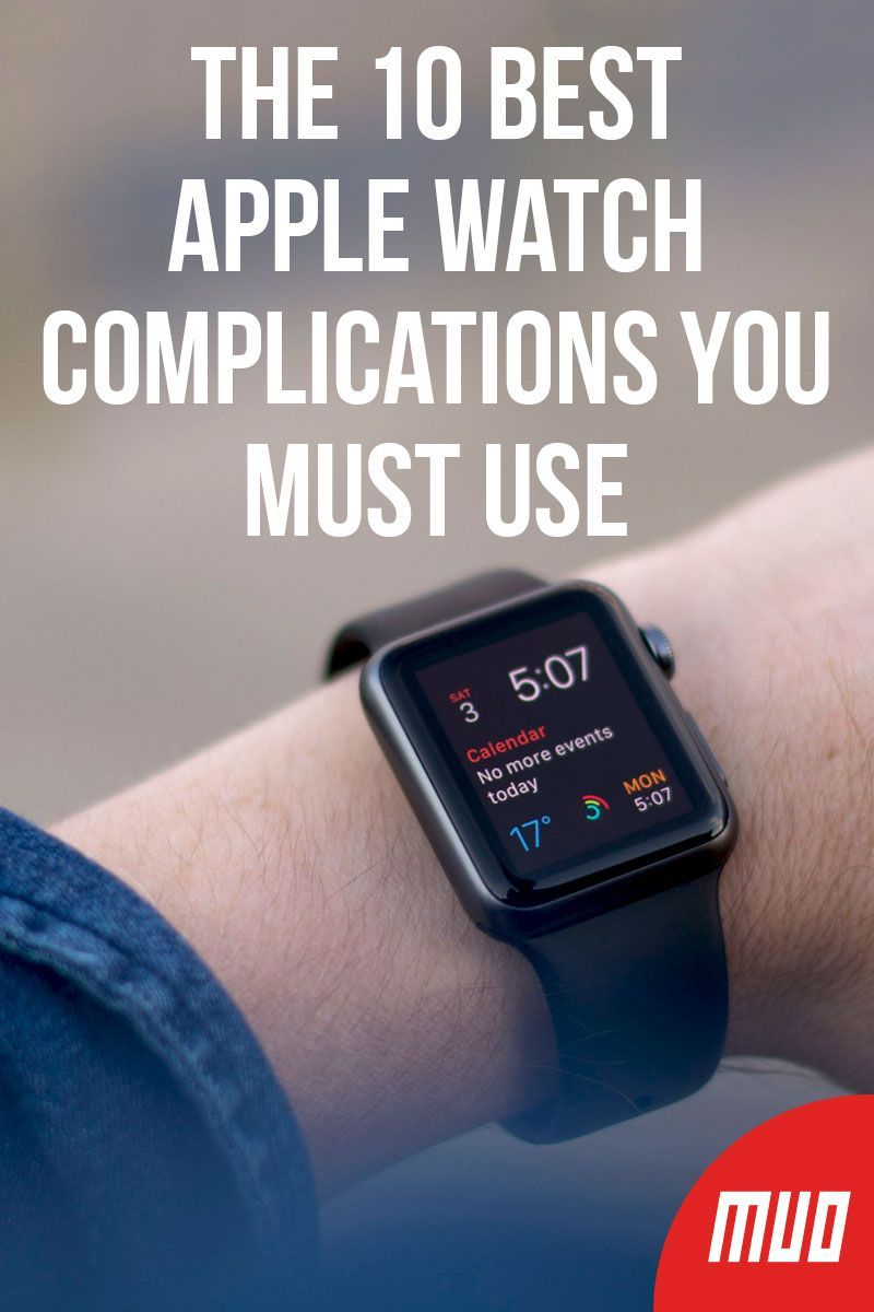 The 10 Best Apple Watch Complications You Must Use Best