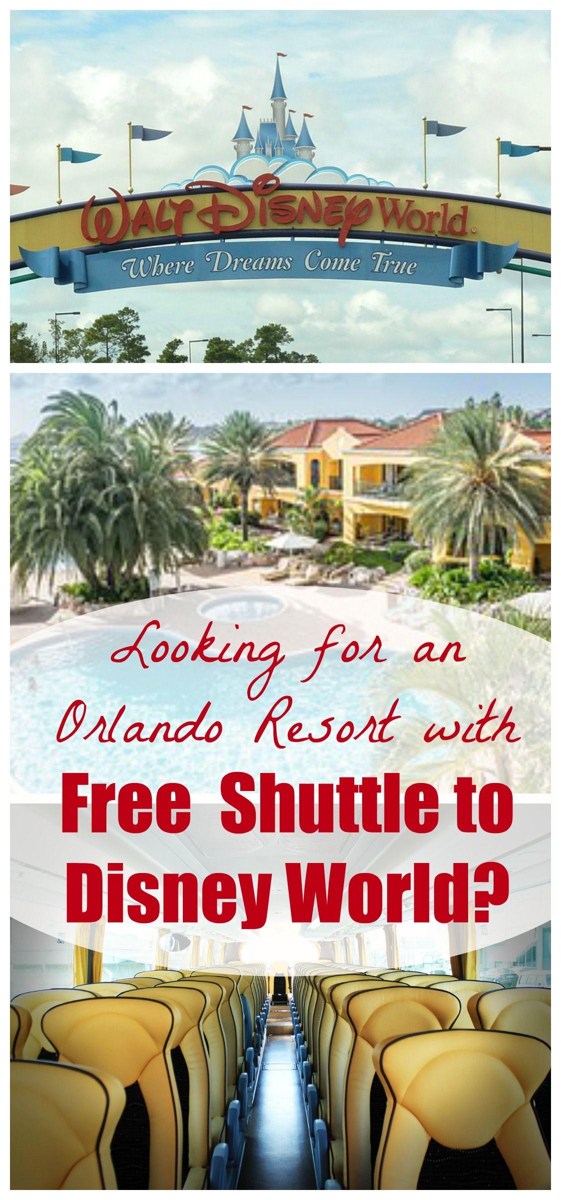 Orlando Resorts Condos That Provide Free Shuttle To Disney World