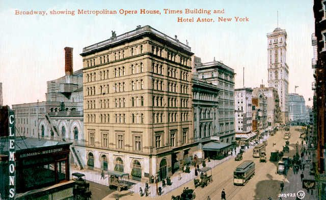 Broadway Showing Metropolitan Opera House Times Building And Hotel Astor New York