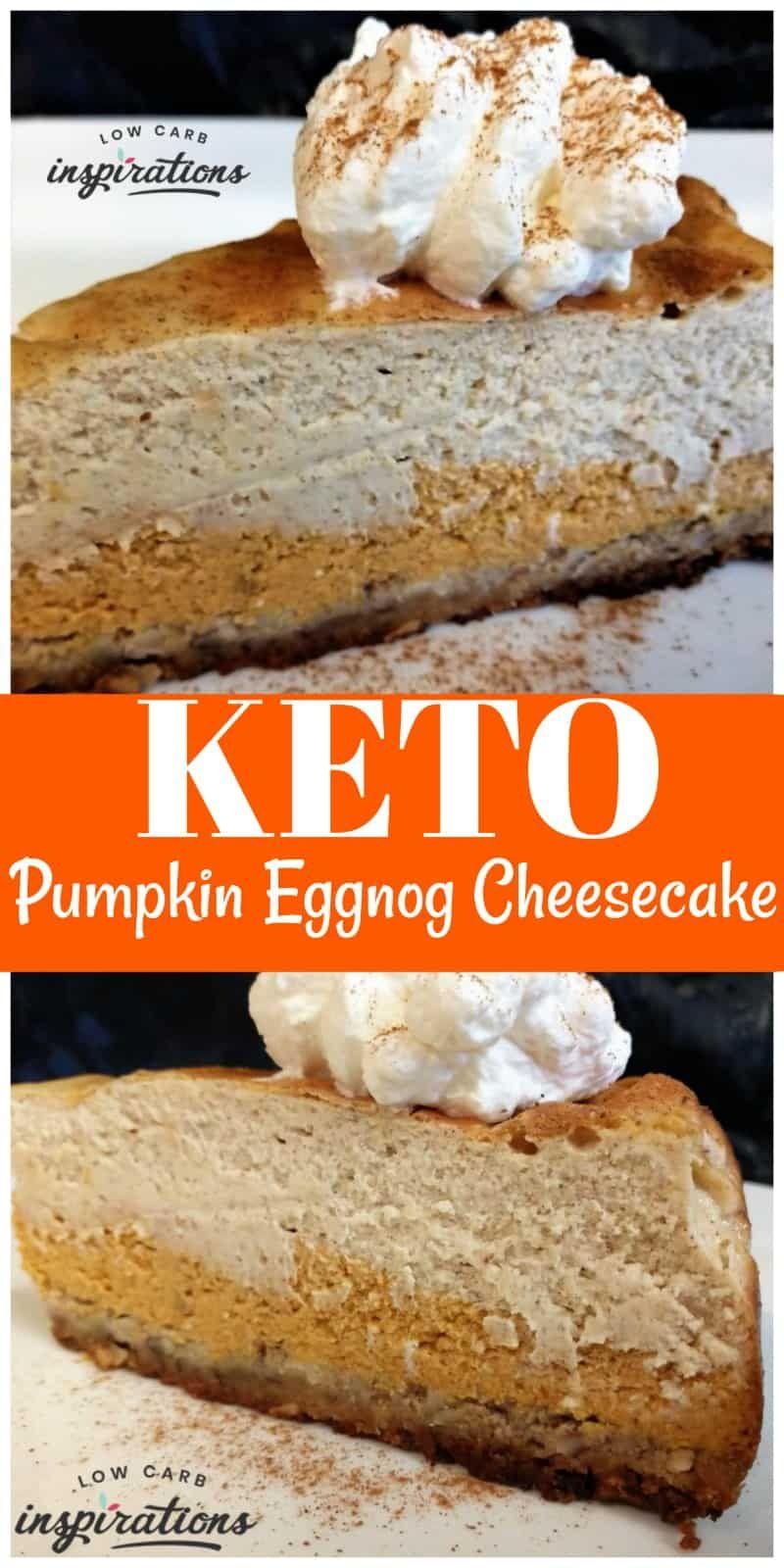 Keto Pumpkin Eggnog Layered Cheesecake #eggnogcheesecake