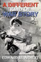 Duke Libraries Catalog: A different kind of war story : a conscientious objector in World War II