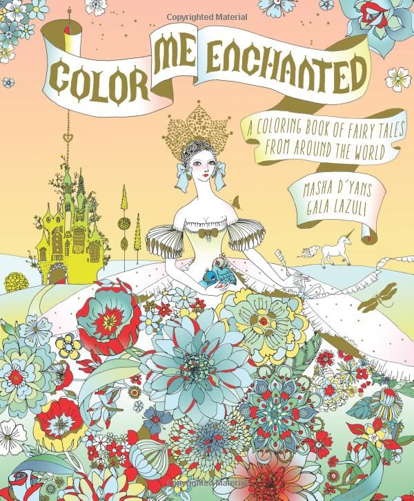 Color Me Enchanted: A Coloring Book of Fairy Tales from Around the ...
