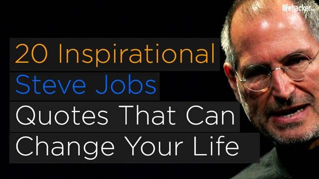 20 Inspirational Steve Jobs Quotes That Can Change Your ...