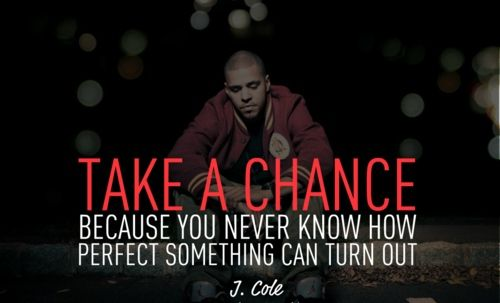 Rapper J Cole Perfect Sayings Quotes Take Chance Love Peace