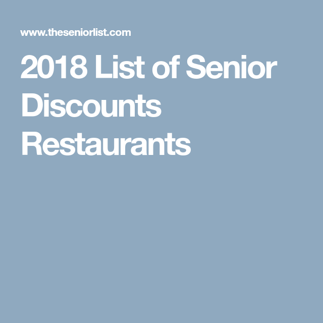 Senior discounts at restaurants 2018