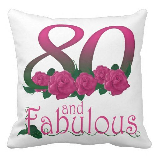"80 And Fabulous Outdoor Throw Pillow 20"" X 20"""