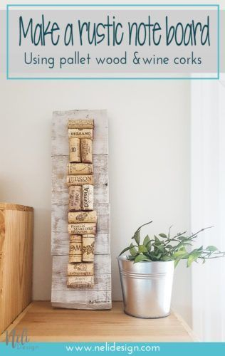 How to make a rustic bulletin board out of wine corks Pinterest