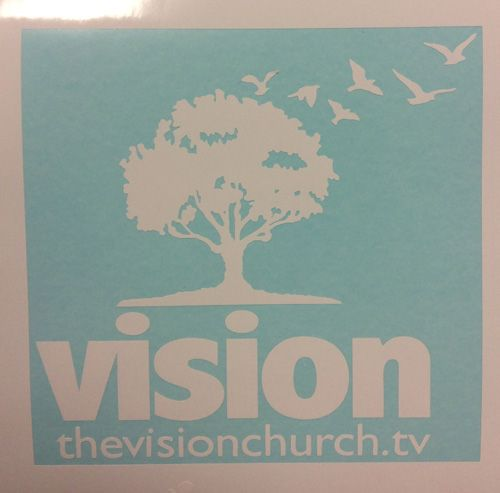 Cut vinyl sticker for the vision church in tucson az this is