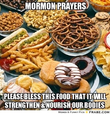 Image result for meme about mormons and food