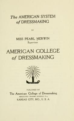 1912 The American system of dressmaking - free to download entire book