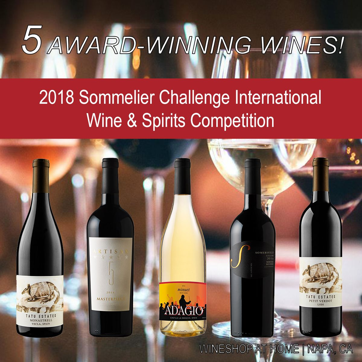 Raise Your Glass And Celebrate With Us Wineshop At Home Won 5 Awards At The 2018 Sommelier Challenge Int L Wine Spirits Com Wine And Spirits Sommelier Wine