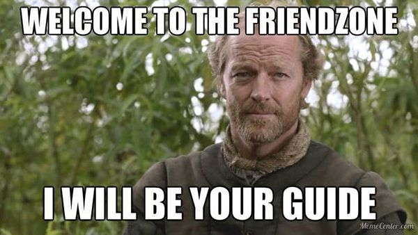 Wordpress Com Friendzone Got Memes Game Of Thrones Tumblr