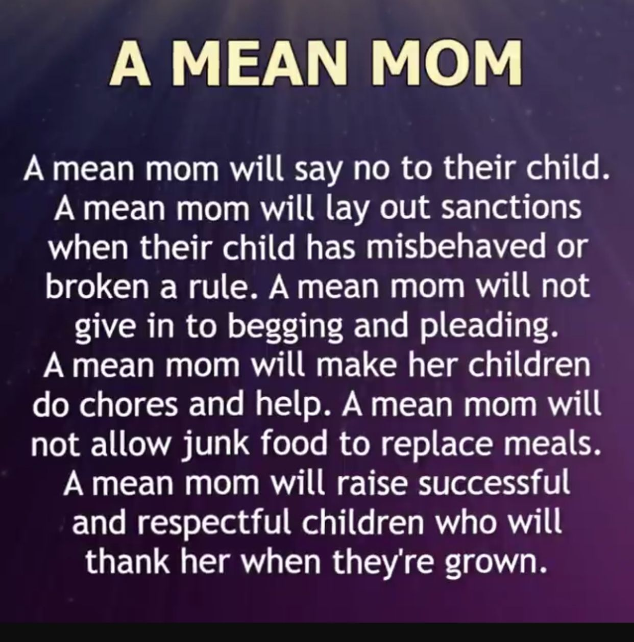 You Don T Have To Be A Mean Mom You Can Do All Those Things And Not Be The Mean One Don T Choose To Be The Mean Mommy Quotes My Children Quotes