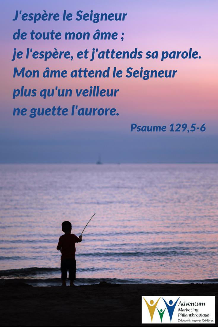 19 octobre 2017 – Psaume 129,5-6 | Psaumes, Texte biblique, Parole biblique