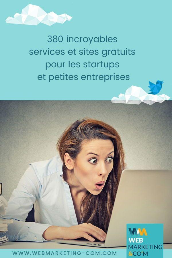 380 incroyables services et sites gratuits pour les startups et petites entreprises Vous êtes une