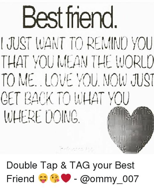 Image Result For Best Friend Meme Love Best Friend Meme Best Friends Your Best Friend