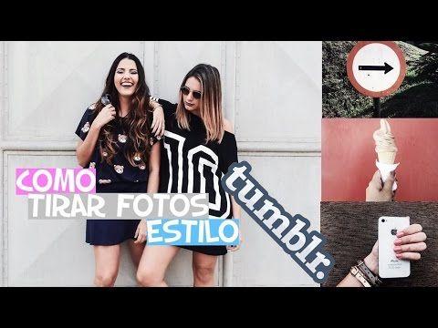 COMO TIRAR FOTOS ESTILO TUMBLR + DICAS PARA AMIGA | TUMBLR INSPIRED - GAROTA BOLADA - YouTube
