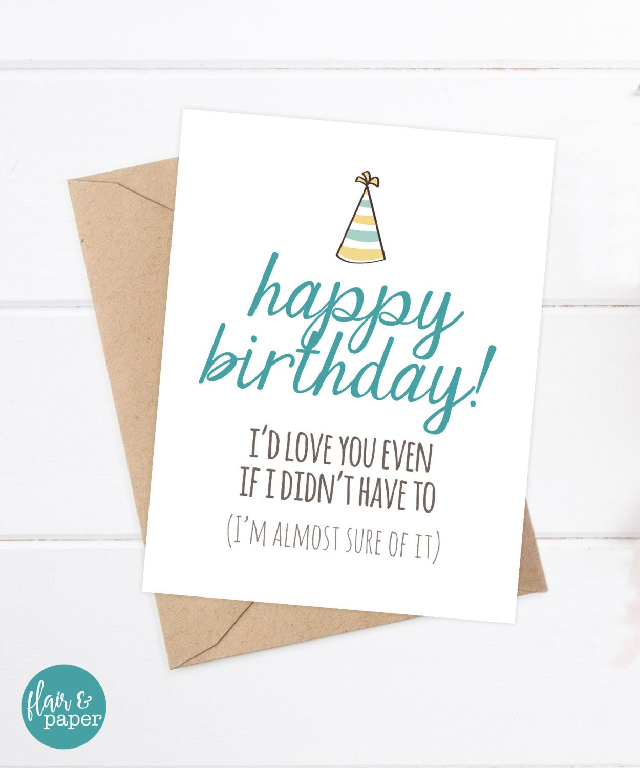 Funny birthday card funny sister birthday card funny brother funny birthday card funny sister birthday funny brother birthday happy birthday id love you even if i didnt have to bookmarktalkfo Images