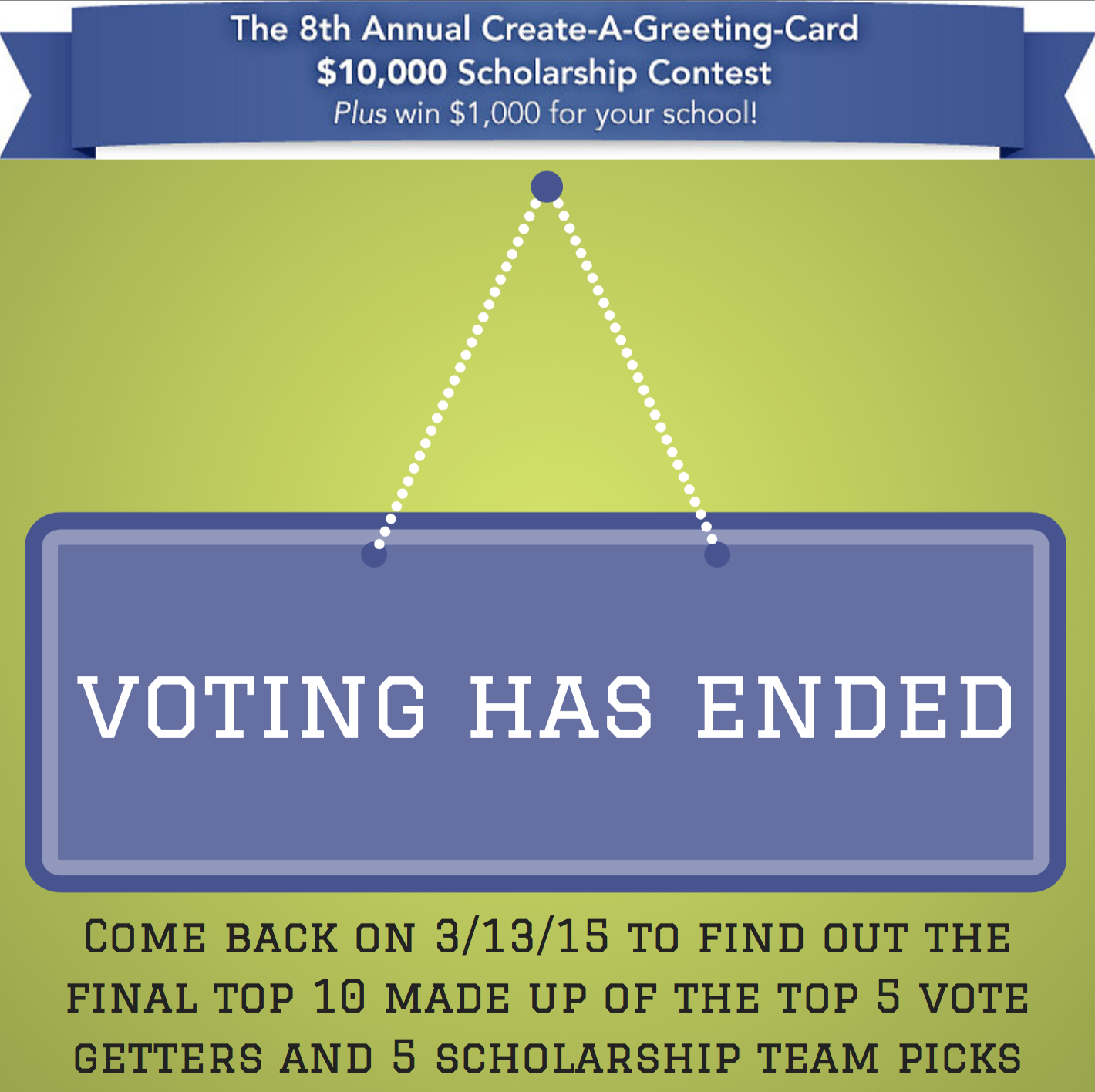 Create A Greeting Card 10000 Scholarship Voting Final Round