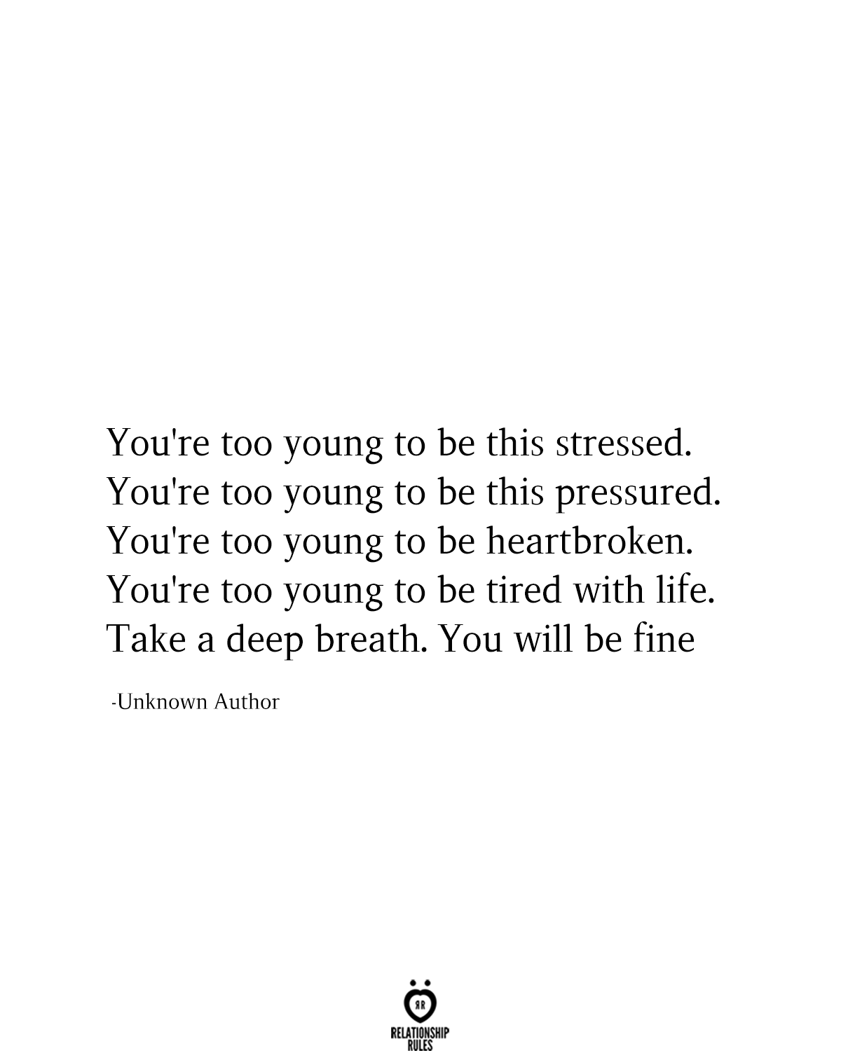 Sad Stress Quotes You're too young to be this stressed.