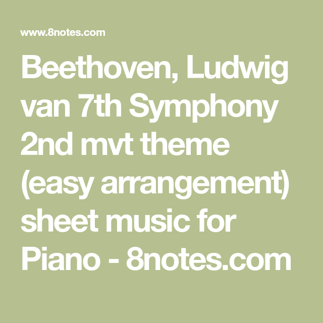 Beethoven, Ludwig van 7th Symphony 2nd mvt theme (easy arrangement