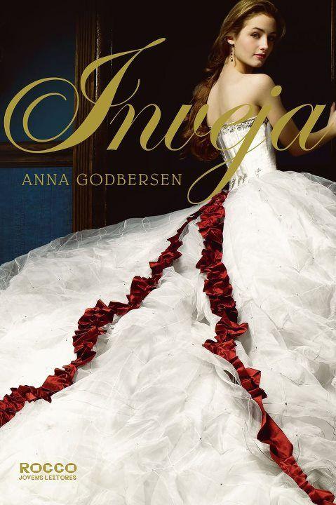 Coleção O Luxo/The Luxe Serie: Anna Godbersen - Inveja (Original: Envy) / Book III #Books #Livros