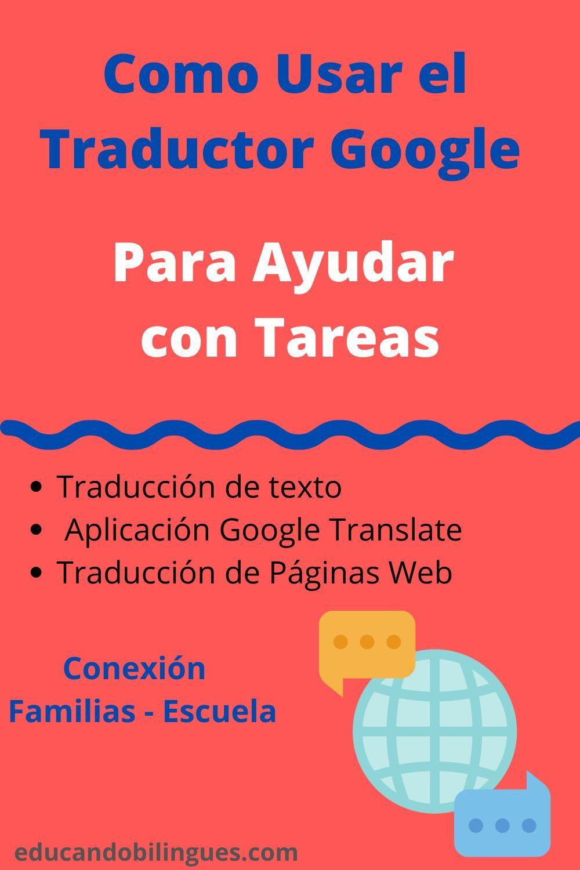 Como Usar El Traductor Google Para Traducir Tareas In 2020