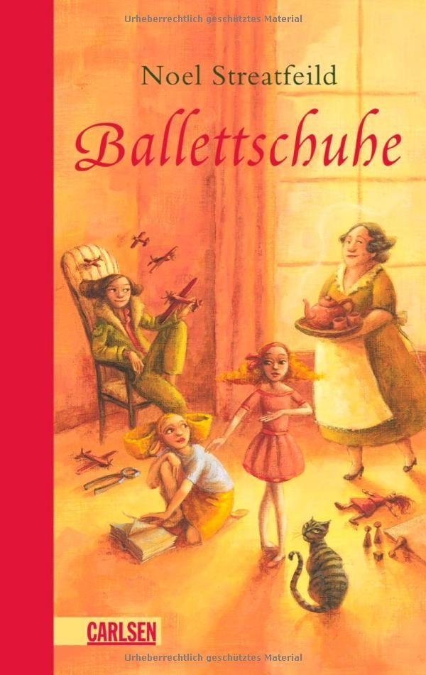 Ballettschuhe: Noel Streatfeild