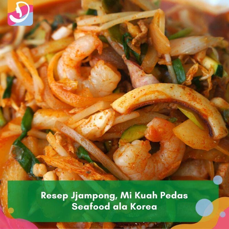 Resep Jjampong Mi Kuah Pedas Seafood Ala Korea Makanan Dan Minuman Makanan Sehat Ide Makanan