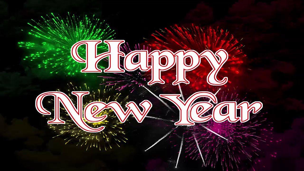 Happy New Year 2020 Happy New Year Whatsapp Status Video 2020 Newyear Happy New Year Images Happy New Year Message Happy New Year Greetings