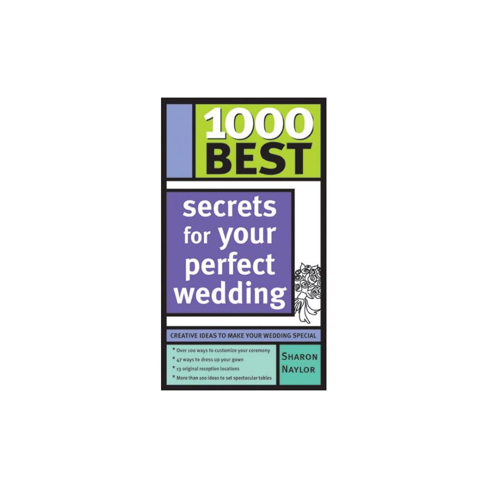 1000 Best Secrets For Your Perfect Wedding (Paperback) (Sharon Naylor) Your  Perfect