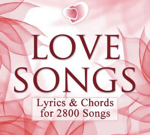 2800+ Contemporary And Classic Love Song Lyrics With Chords For
